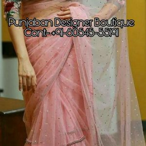 Designer Sarees Online Shopping With Price In Kerala, designer sarees online shopping india, designer sarees online shopping india low price, online silk saree shopping cash on delivery, bridal saree designs with price, saree blouse buy online india, saree blouse boutique online, saree blouse buy online uk, Punjaban Designer Boutique