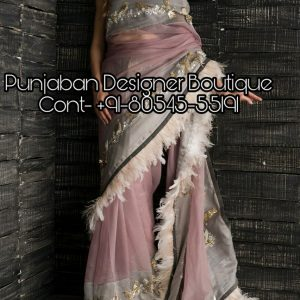 Online Saree Shopping Delhi, Saree Online Store, Party Wear Sarees With Price, saree buy online australia, buy saree online in australia, Designer Sarees Online Shopping At Lowest Price, Designer Saree Blouses, designer sarees for wedding, designer sarees online shopping with price, designer sarees online shopping, designer sarees with price, designer sarees images, Punjaban Designer Boutique