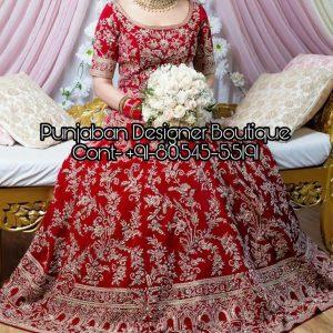 Bridal Lehenga Designs Online Shopping , Embroidered Wedding Lehenga Choli Online, Lehenga Dress Online, Lehenga Designs Online Shopping, Indian Bridal Lehenga Images With Price, Bridal Lehenga Collection Boutique, Punjaban Designer Boutique