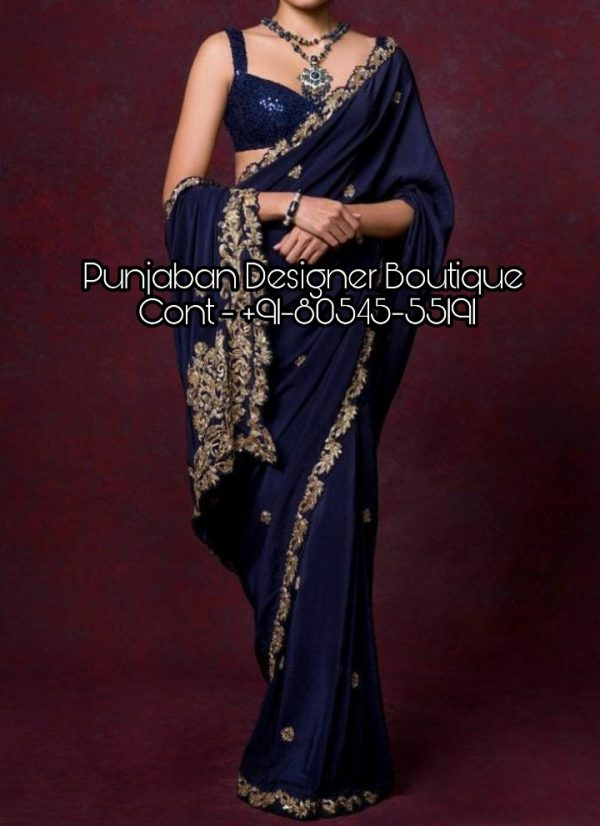 Buy latest designer Sarees Online in India. Shop for trendy Sarees for wedding & various occasion from Punjaban Designer Boutique . blouse for saree online, designer blouse for saree online, readymade blouse for saree online, buy blouse for saree online, black blouse for saree online, white blouse for saree online, peplum blouse for saree online, sleeveless blouse for saree online, blouse for silk saree online, blouse material for silk saree online, jacket style blouse for saree online, blouse for saree online india, blouse for kerala saree online, Punjaban Designer Boutique India , Canada , United Kingdom , United States, Australia, Italy , Germany , Malaysia, New Zealand, United Arab Emirates