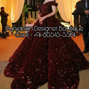 Buy gowns online at Punjaban Designer Boutique . Explore a wide range of indian gown collection of top designer fashion. discount wedding gowns near me, discount wedding dresses near me, stores that buy wedding dresses near me, inexpensive wedding dresses near me, discount bridal gowns near me, buy wedding dresses near me,  Punjaban Designer Boutique India , Canada , United Kingdom , United States, Australia, Italy , Germany , Malaysia, New Zealand, United Arab Emirates